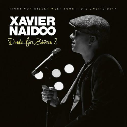 Xavier Naidoo - Danke fuers Zuhoeren 2 (2019)