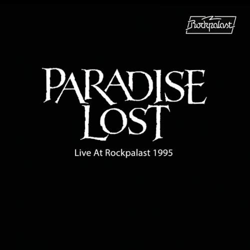 Paradise Lost - Live at Rockpalast 1995 (2019)