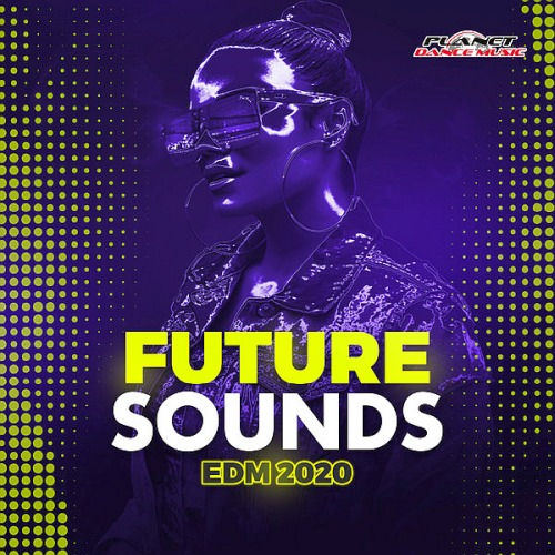 Future Sounds. EDM (2020)