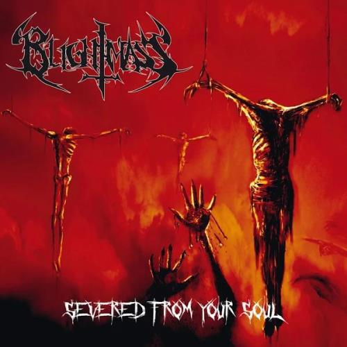 Blightmass - Severed from Your Soul (2019)