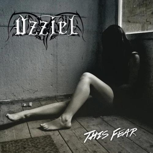 Uzziel - This Fear (2019)