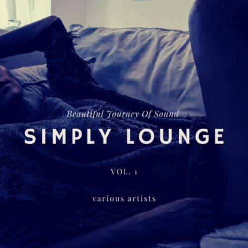 Simply Lounge (Beautiful Journey of Sounds), Vol. 1 (2019)