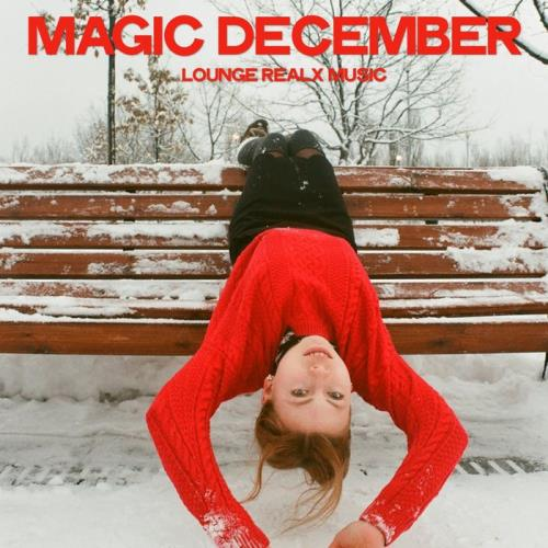 Magic December (Lounge Relax Music) (2019)