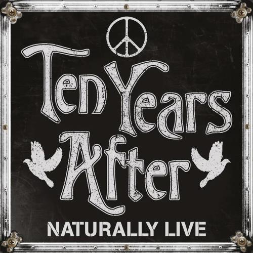 Ten Years After - Naturally Live (2019)
