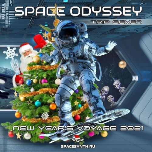 VA - Space Odyssey - Trip Seven New Year's Voyage 2021 (2021)