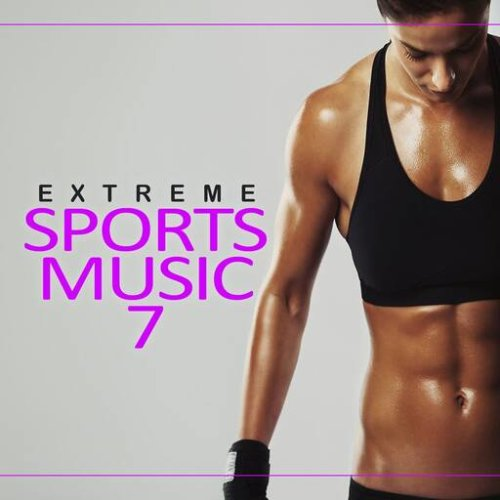 VA - Extreme Sports Music, Vol. 7 (2020)