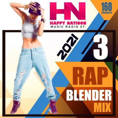 VA - Rap Blender Mix (Vol.03) (2021)