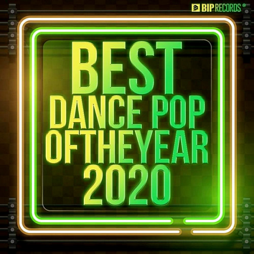 VA - Best Dance Pop Of The Year 2020 (2020)