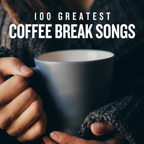VA - 100 Greatest Coffee Break Songs (2020)