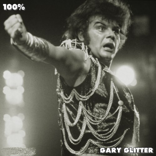 Gary Glitter - 100% Gary Glitter (2020)