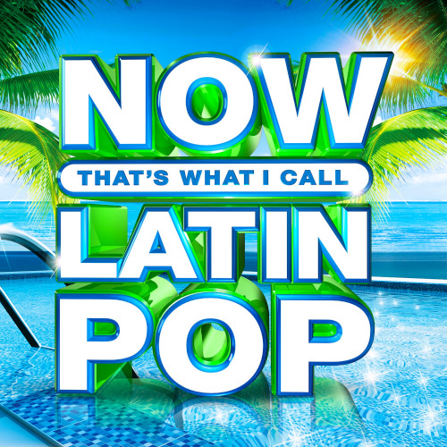 NOW Thats What I Call Latin Pop (2020)
