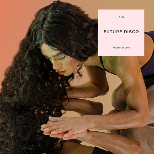 Future Disco Visions Of Love (2020)