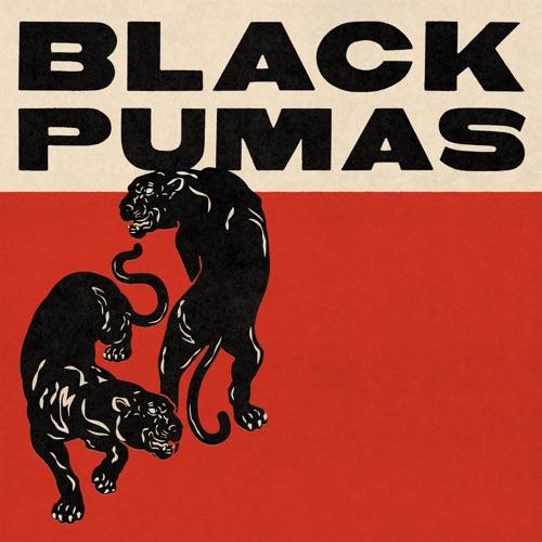 Black Pumas - Black Pumas - Expanded Deluxe (2021)