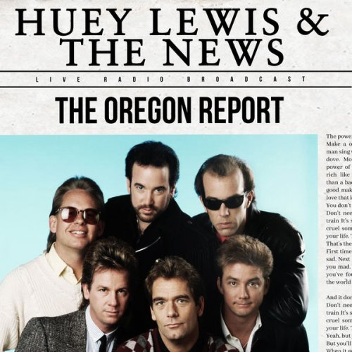 Huey Lewis & The News - The Oregon Report (live) (2021)