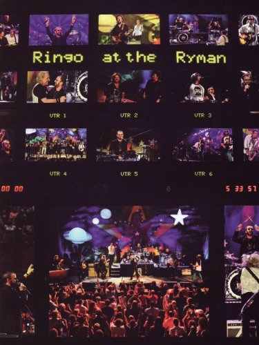 Ringo Starr & Friends - At The Ryman