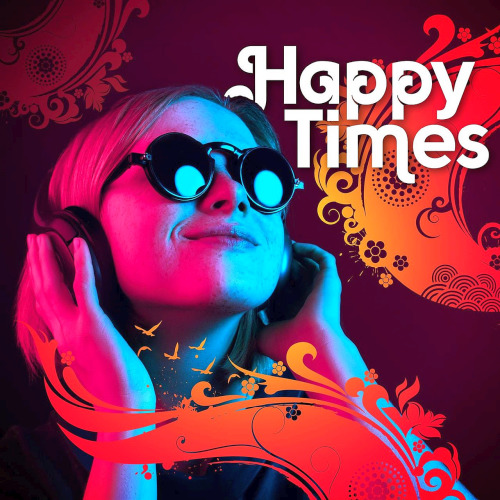 Various Artists - Happy Times (2020)
