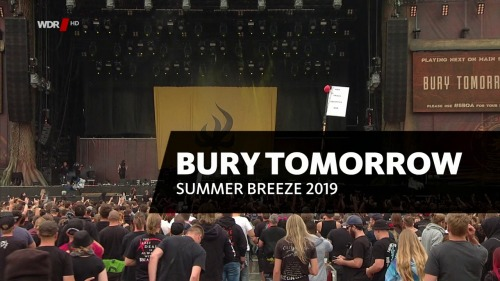 Bury Tomorrow - Summer Breeze Festival (2019) HDTV