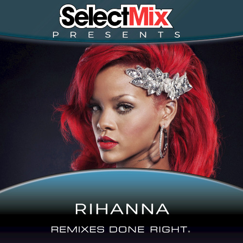 Select Mix Presents Rihanna (2020)
