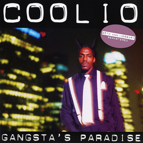 Coolio - Gangsta's Paradise [25th Anniversary  Remastered] (2020)