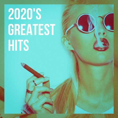 VA - 2020's Greatest Hits (2021) FLAC