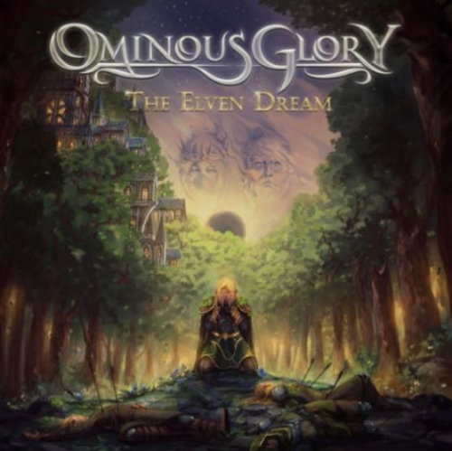 Ominous Glory - The Elven Dream (2021)