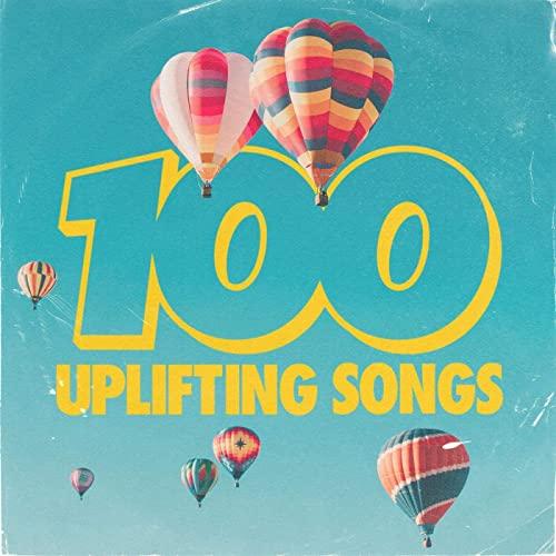 Various Artist - 100 Uplifting Songs (2021)