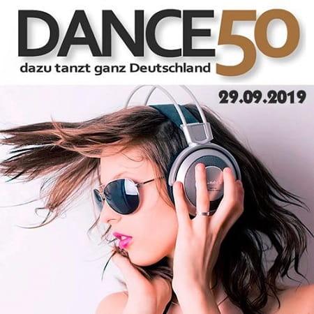 Dance Charts - Dance 50 (Dazu Tanzt Ganz Deutschland)(2019)