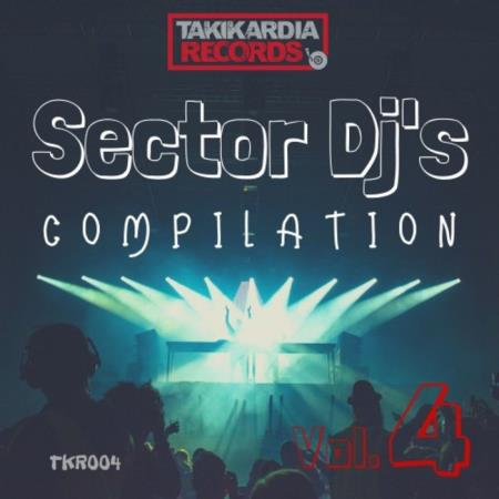 Sector DJs Compilation Vol 4 (2019)