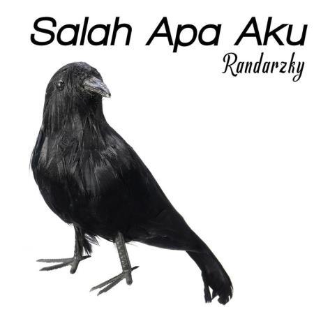 Randarzky - Salah Apa Aku (Slow Mix) (2019)