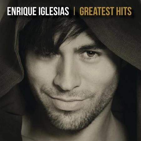 Enrique Iglesias - Greatest Hits (2019)