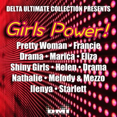 Delta Ultimate Collection Presents Girls Power! (2019)