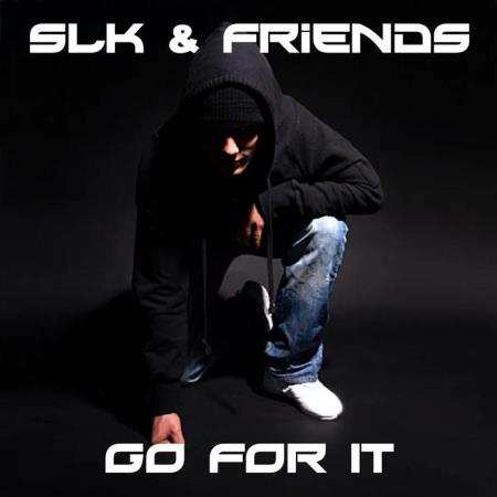 SLK & Friends - Go For It (2019)