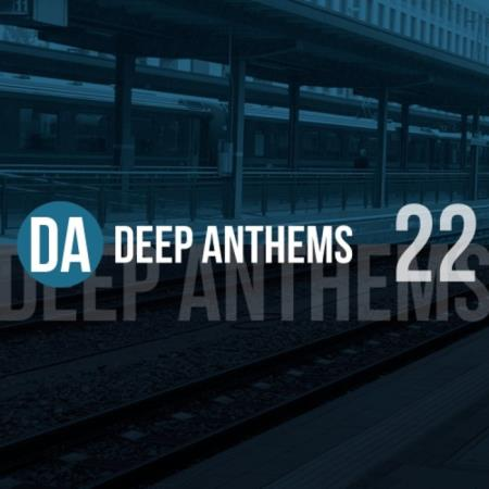 Deep Anthems, Vol. 22 (2019)