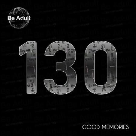 Be Adult Music - Good Memories (2019)