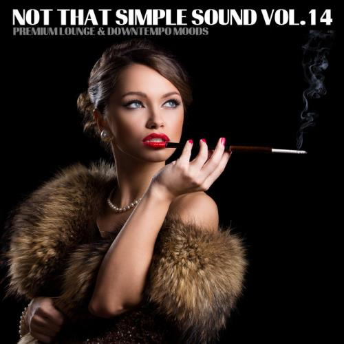 No that Simple Sound - Premium Lounge & Downtempo Moods, Vol. 14 (2019)