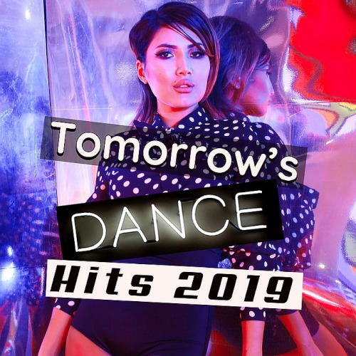 Tomorrows Dance Hits (2019)