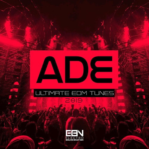 ADE 2019 Ultimate EDM Tunes (2019)