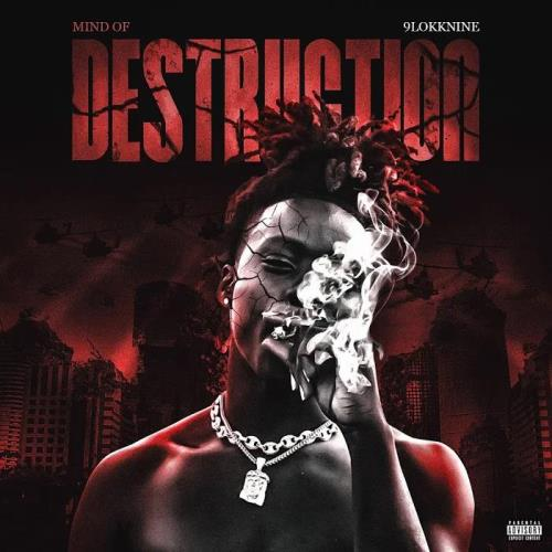 9lokkNine - Mind Of Destruction (2019)