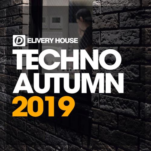 Delivery House - Techno Autumn 2019 (2019)
