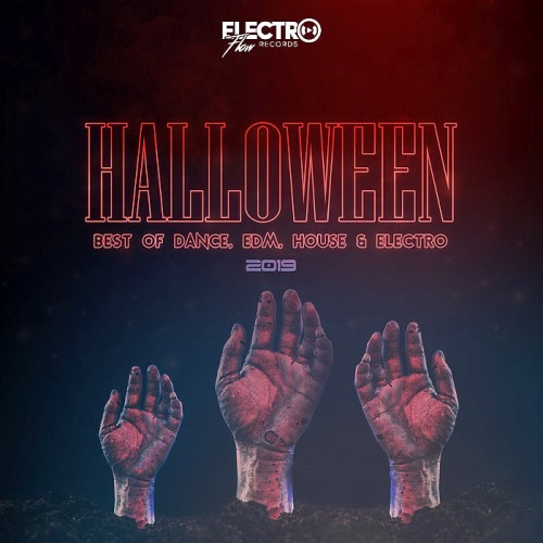 Halloween 2019 Best of Dance, EDM, House & Electro (2019)