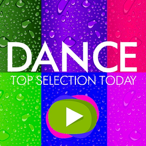 Top Selection Dance Today 20 October (2019)