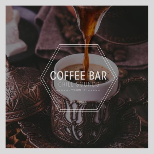 Coffee Bar Chill Sounds, Vol. 15 (2019)