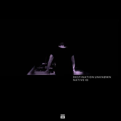 Destination Unknown - Native Id (2020)