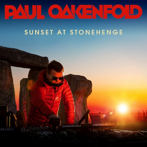 Paul Oakenfold - Sunset At Stonehenge (2019)