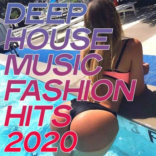 VA - Deep House Music Fashion Hits (2020)