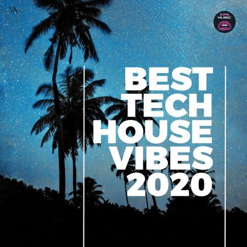Best Tech House Vibes 2020