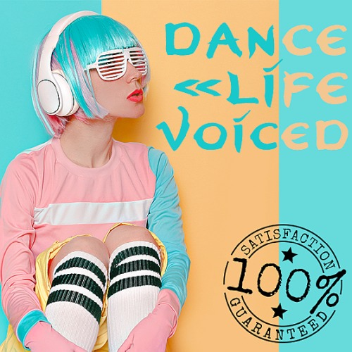 Dance Life Voiced (2020)