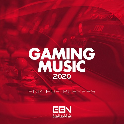 Gaming Music 2020 Edm For Players (2020)