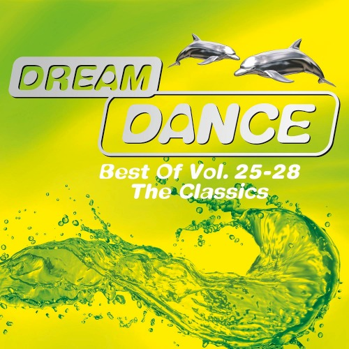 Best Of Dream Dance Vol. 25-28 (The Classics) (2020)
