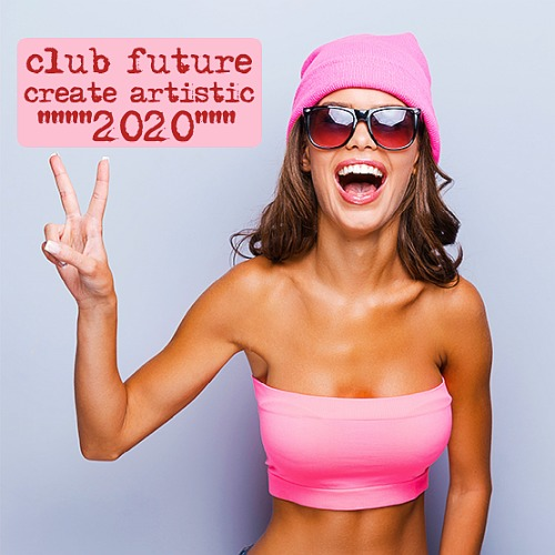 Create Artistic Club Future (2020)